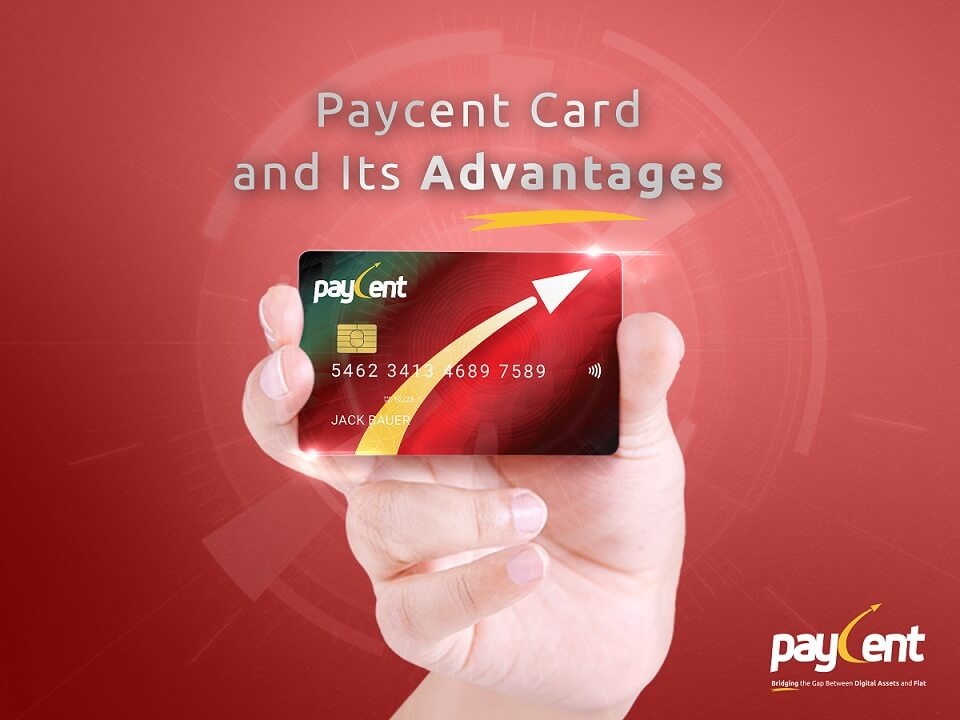 Paycent Card and Its Advantages